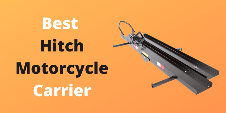 8 Best Hitch Motorcycle Carrier