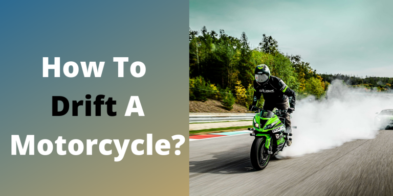 How to Drift a Motorcycle?